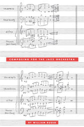 Composing for the Jazz Orchestra by William Russo