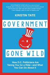 Government Gone Wild by Kristin Tate