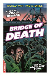 EDGE: World War Two Short Stories: Bridge of Death by Craig Simpson