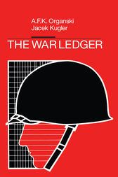 The War Ledger by A. F. K. Organski