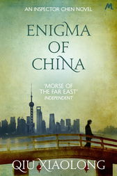 Enigma of China by Qiu Xiaolong