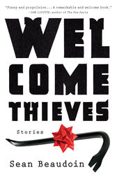 Welcome Thieves by Sean Beaudoin