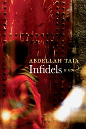 Infidels by Abdellah Taia