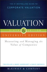 Valuation by McKinsey & Company Inc.;  Tim Koller;  Marc Goedhart;  David Wessels