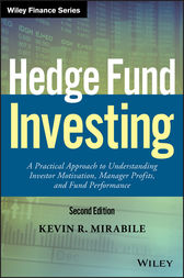 Hedge Fund Investing by Kevin R. Mirabile