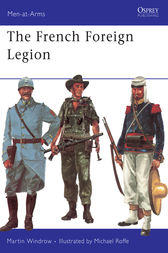 The French Foreign Legion by Martin Windrow