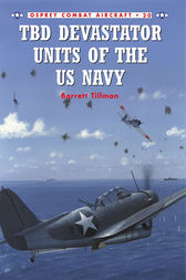 TBD Devastator Units of the US Navy by Barrett Tillman