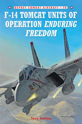 F-14 Tomcat Units of Operation Enduring Freedom by Tony Holmes