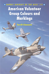 American Volunteer Group 'Flying Tigers' Aces by Terrill J. Clements