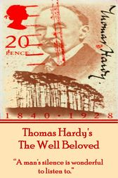 The Well Beloved, By Thomas Hardy by Thomas Hardy