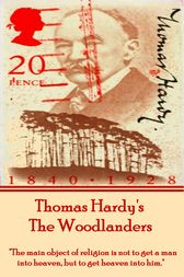 The Woodlanders, By Thomas Hardy by Thomas Hardy