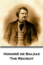 The Recruit by Honore De Balzac