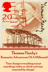 Romantic Adventures Of A Milkmaid by Thomas Hardy