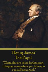 The Pupil by Henry James