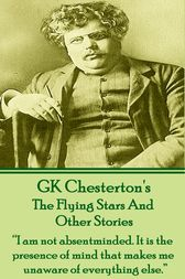 The Flying Stars And Other Stories by G.K. Chesterton