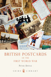 British Postcards of the First World War by Peter Doyle
