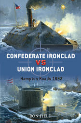 Confederate Ironclad vs Union Ironclad by Ron Field