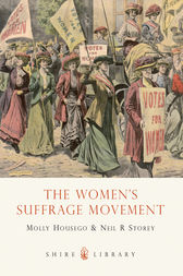 The Women's Suffrage Movement by Neil R. Storey