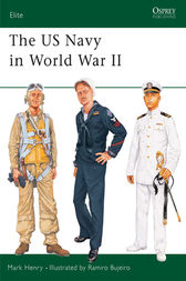 The US Navy in World War II by Mark Henry