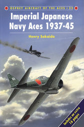 Imperial Japanese Navy Aces 1937-45 by Henry Sakaida
