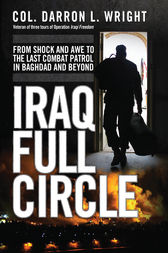 Iraq Full Circle by Darron L Wright