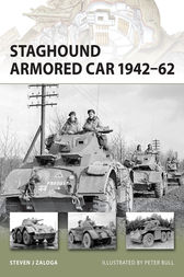 Staghound Armored Car 1942-62 by Steven J Zaloga