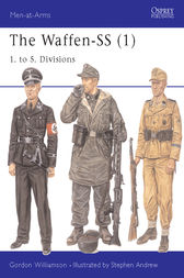 The Waffen-SS (1) by Gordon Williamson