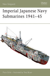 Imperial Japanese Navy Submarines 1941-45 by Mark Stille
