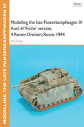 Modelling the late Panzerkampfwagen IV Ausf. H 'Frôhe' version, 4.Panzer-Division, Russia 1944 by Gary Edmundson