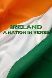 Ireland, A Nation In Verse by Katharine Tynan