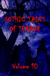 Gothic Tales Vol. 10 by unknown
