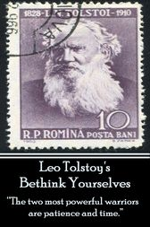 Leo Tolstoy - Bethink Yourselves by Leo Tolstoy