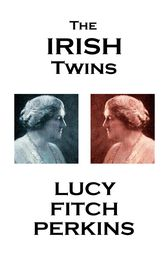 The Irish Twins by Lucy Fitch Perkins