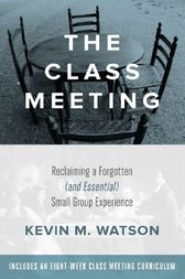 The Class Meeting by Kevin Watson