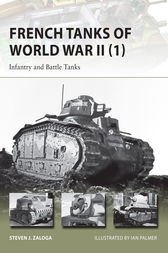 French Tanks of World War II (1) by Steven J. Zaloga