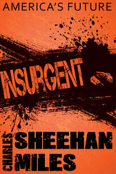 Insurgent by Charles Sheehan-Miles