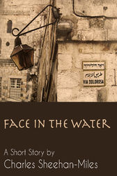 Face in the Water by Charles Sheehan-Miles
