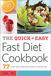 The Quick & Easy Fast Diet Cookbook by Telamon Press