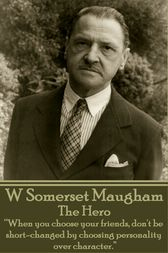 The Hero by W Somerset Maugham
