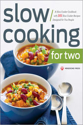 Slow Cooking for Two by Mendocino Press