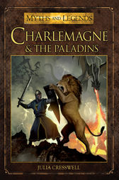Charlemagne and the Paladins by Julia Cresswell