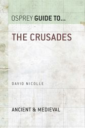 The Crusades by David Nicolle