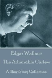 The Admirable Carfew by Edgar Wallace