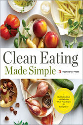 Clean Eating Made Simple by Rockridge Press