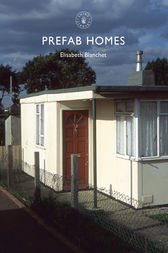 Prefab Homes by Elisabeth Blanchet