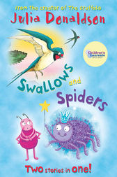 Swallows and Spiders by Julia Donaldson
