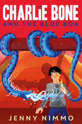 Charlie Bone and the Blue Boa by Jenny Nimmo