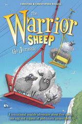 The Warrior Sheep Go Jurassic by Christine Russell