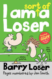 Barry Loser: I am Sort of a Loser by Jim Smith