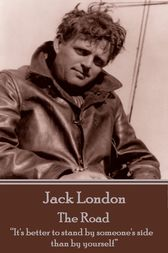 The Road by Jack London